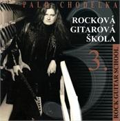 Rocková gitarová škola III - CD ROM - Palo Chodelka