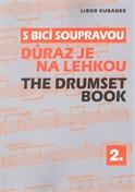 S bicí soupravou 2 - Důraz je na lehkou - Libor Kubánek
