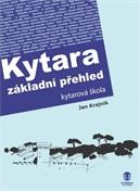 KYTARA - Základní přehled - Jan Krajnik