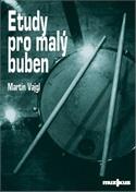 Etudy pro malý buben - Martin Vajgl (bez CD)