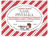 KN Naše píšťalka (sto českých a moravských lidových písní s doprovodem zobcové flétny) - Ladislav Daniel