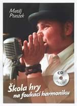 KN Matěj Ptaszek: Škola hry na foukací harmoniku + CD