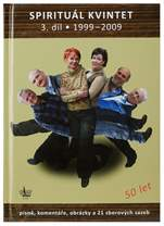 KN Spirituál kvintet 3. díl 1999–2009