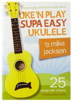 MS Mike Jackson: Uke'n Play Supa Easy Ukulele