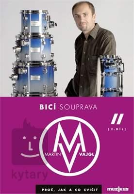 MUZIKUS Bicí souprava - proč, jak a co cvičit 2 - DVD - Martin Vajgl Škola hry na bicí