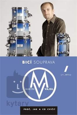 MUZIKUS Bicí souprava - proč, jak a co cvičit 1 - DVD - Martin Vajgl Škola hry na bicí