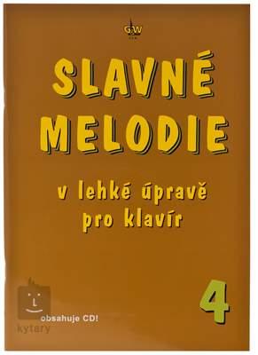 KN Slavné melodie v lehké úpravě pro klavír 4.díl Noty pro klavír