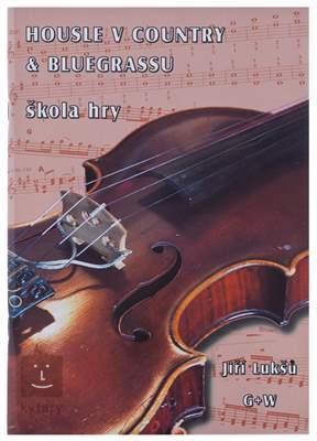 KN Housle v country & bluegrassu - škola hry - Jiří Lukšů Škola hry na housle