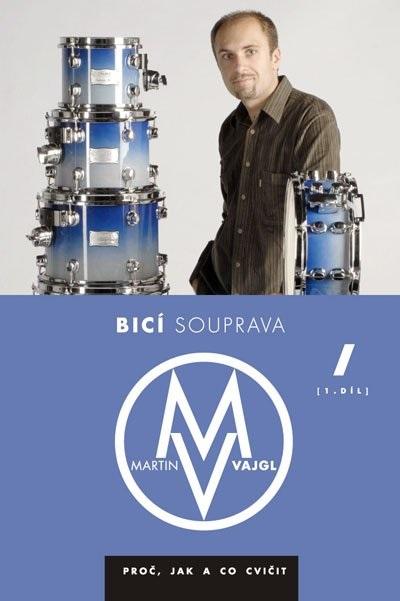 Fotografie Muzikus Bicí souprava - proč, jak a co cvičit 1 - DVD - Martin Vajgl