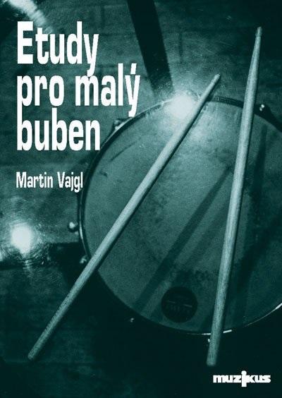 Fotografie Muzikus Etudy pro malý buben - Martin Vajgl (bez CD)