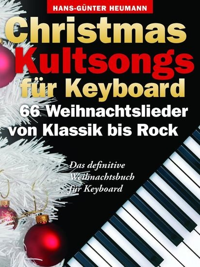 MS Christmas Kultsongs Fur Keyboard - 66 Weihnachtslieder Von Klassik Bis Rock
