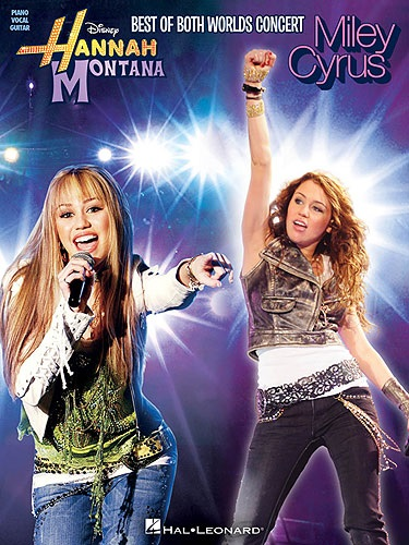 MS Hannah Montana/Miley Cyrus: Best of Both Worlds Concert (PVG)