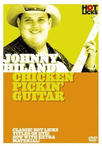 Fotografie MS Hot Licks: Johnny Hiland - Chicken Pickin' Guitar