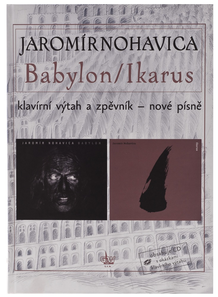 KN Jaromír Nohavica - Babylon / Ikarus