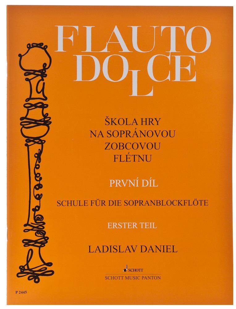 Ladislav Daniel Flauto Dolce - škola hry na sopránovou zobcovou flétnu 1. díl - Ladislav Daniel