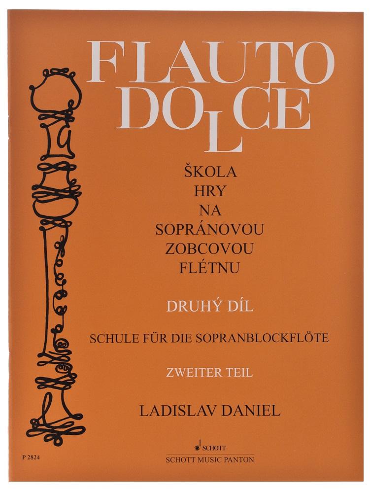 Ladislav Daniel Flauto Dolce - škola hry na sopránovou zobcovou flétnu 2. díl - Ladislav Daniel