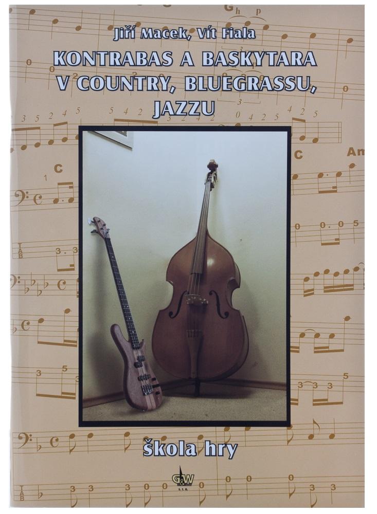 KN Kontrabas a baskytara v country, bluegrassu a jazzu - Jiří Macek, V