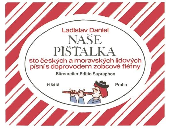KN Naše píšťalka (sto českých a moravských lidových písní s doprovodem zobcové flétny) - Ladislav Da