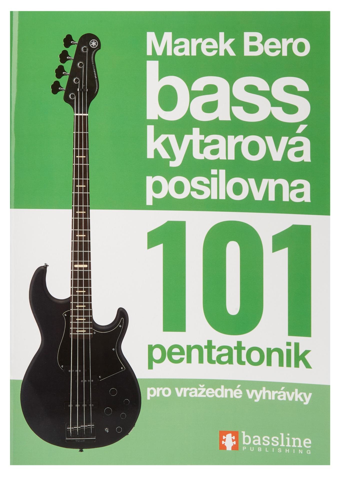 Frontman Baskytarová posilovna 3 - 101 pentatonik pro vražedné vyhrávky !NOVÉ VYDANÍ 2020!
