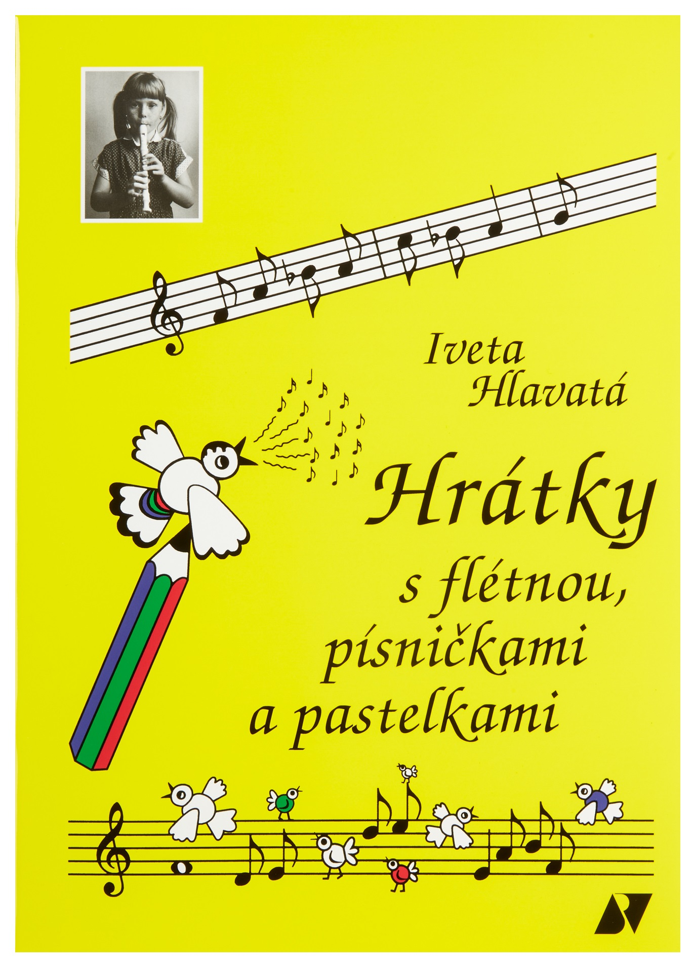 Levně KN Hrátky s flétnou, písničkami a pastelkami
