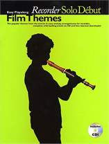 MS Solo Debut: Film Themes - Easy Playalong Recorder