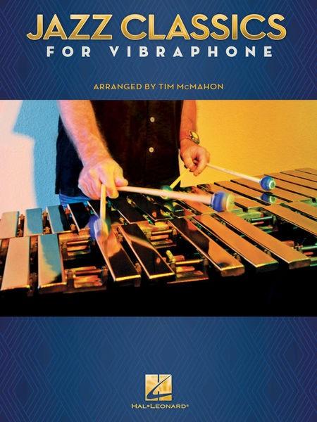 MS Jazz Classics For Vibraphonee