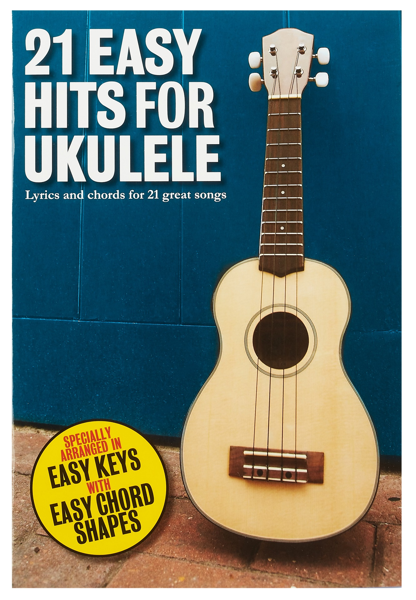MS 21 Easy Hits For Ukulele